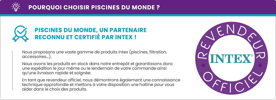 Partenaire certifié Intex